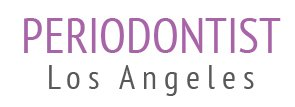 Periodontist Los Angeles